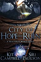 City of Hope and Ruin