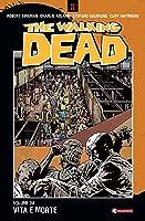 The Walking Dead, Vol. 24: Vita e morte