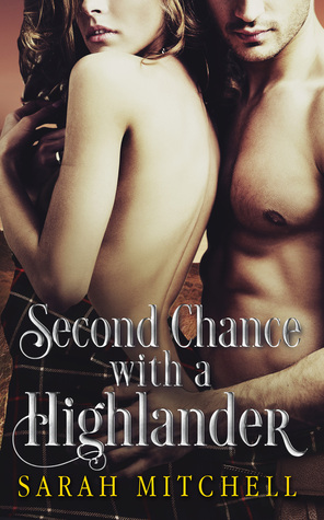 Second Chance with a Highlander by S.R. Mitchell