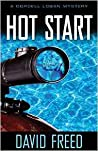 Hot Start (A Cordell Logan Mystery, #5)