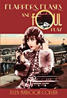 Flappers, Flasks and Foul Play (A Jazz Age Mystery, #1)