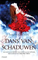 Dans van schaduwen (Dance of Shadows, #1)