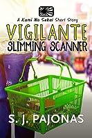 Vigilante Slimming Scanner (Kami No Sekai #4)