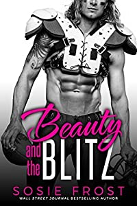 Beauty and the Blitz (Touchdowns and Tiaras #1)