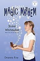 Jinnie Wishmaker (Magic Mayhem Book 1)