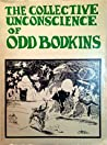 Collective Unconscience of Odd Bodkins