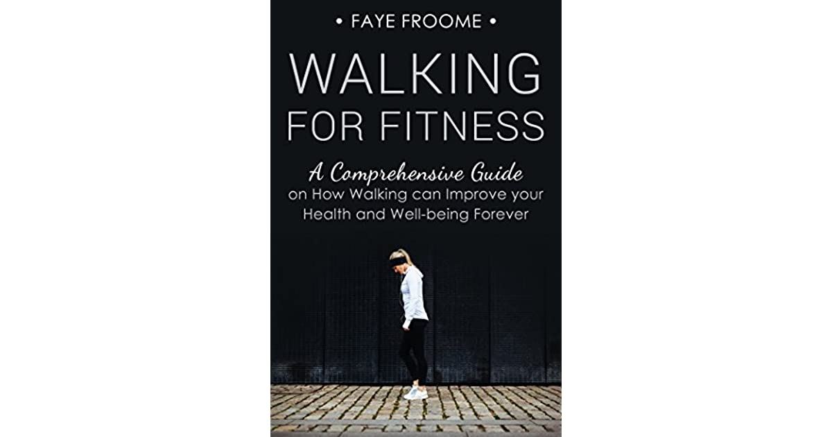 walking to improve your health essay