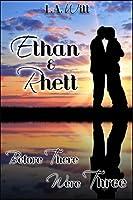 Before There Were Three: Ethan & Rhett