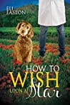 How to Wish Upon a Star (Howl at the Moon, #3)