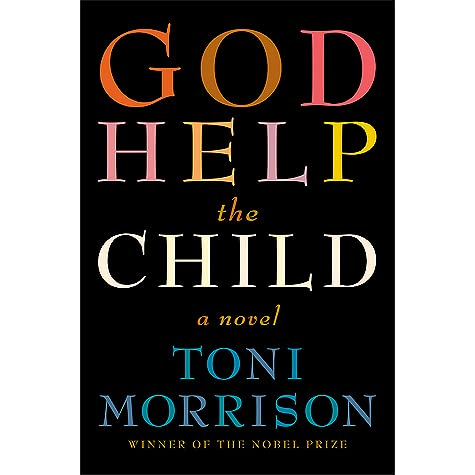 God help the child by toni morrison fandeluxe Choice Image