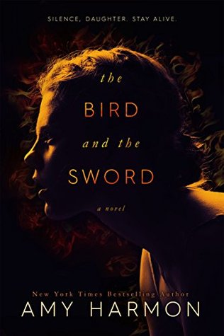 The Bird and the Sword (The Bird and the Sword Chronicles, #1)
