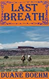 Last Breath (A Gideon Johann Western Book 5)