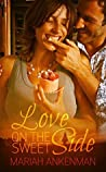 Love on the Sweet Side (Peak Town Colorado, #1)