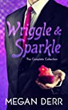 Wriggle & Sparkle by Megan Derr