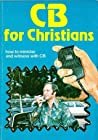 CB for Christians by Beau Colle