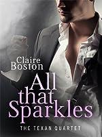 All That Sparkles (The Texan Quartet #2)