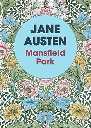 Mansfield Park by Jane Austen (Annotated)