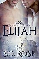 Elijah (La Meute des SixLunes, #1)