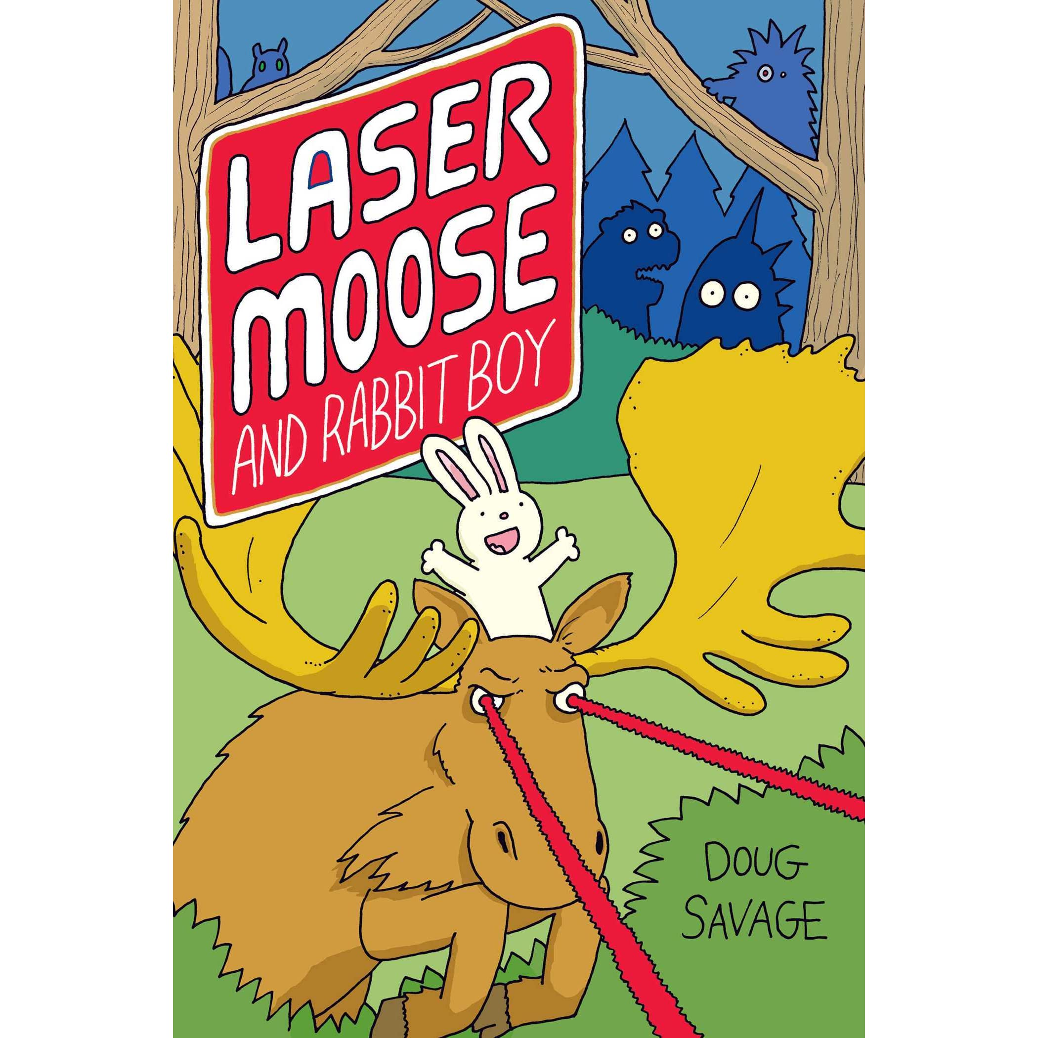 Laser Moose And Rabbit Boy By Doug Savage