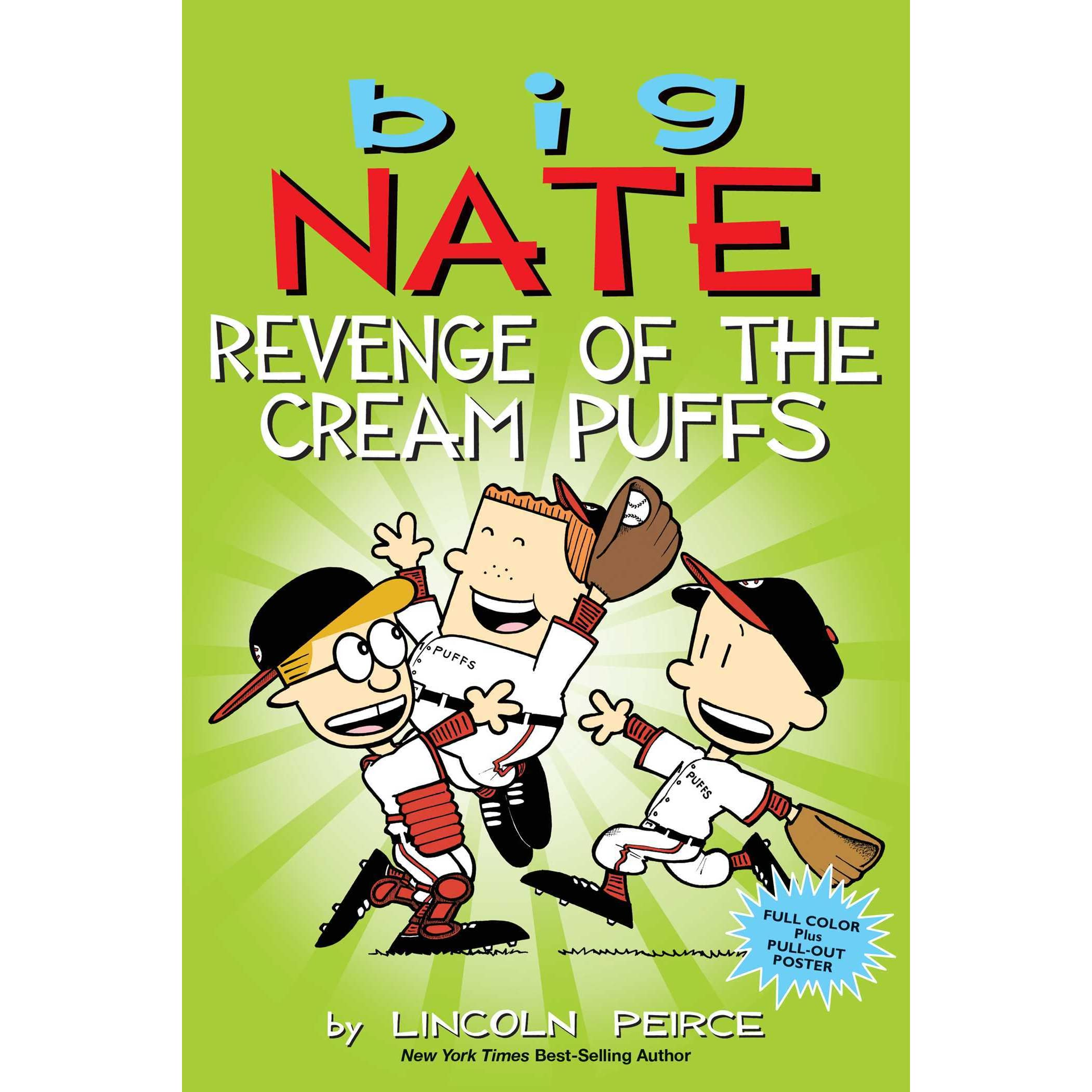 Big Nate Revenge Of The Cream Puffs By Lincoln Peirce