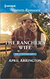 The Rancher's Wife (Men of Raintree Ranch, #2)