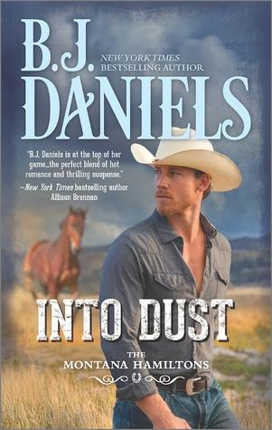 Into Dust (The Montana Hamiltons, #5)