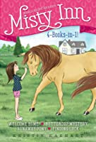 Marguerite Henry's Misty Inn 4-Books-in-1!: Welcome Home!; Buttercup Mystery; Runaway Pony; Finding Luck