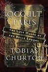 Occult Paris by Tobias Churton