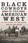 Black Cowboys in the American West by Bruce A. Glasrud