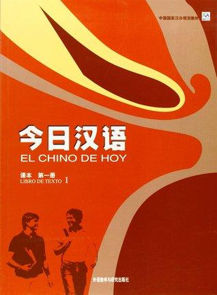 El chino de hoy. Libro de texto 1