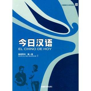El chino de hoy. Manual del profesor 1