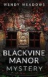 Blackvine Manor