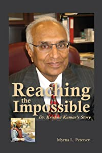 Reaching the Impossible: Dr. Krishna Kumar's Story