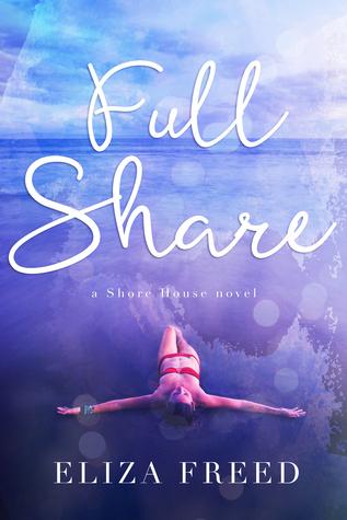 Full Share (Shore House, #1)
