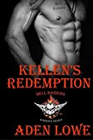 Kellen's Redemption (Hell Raiders MC) (Volume 1)
