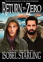 Return to Zero (Shatterproof Bond, #3)
