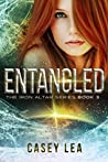 Entangled (Iron Altar Trilogy, #3)