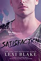 Satisfaction (Lawless, #2)