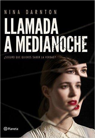 Llamada a medianoche by Nina Darnton