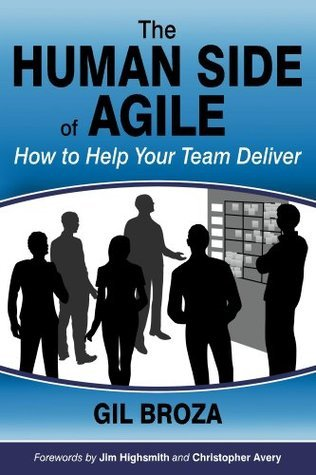 The Human Side of Agile: How to Help Your Team Deliver