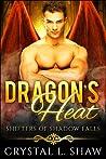 Dragon's Heat (Shifters of Shadow Falls, #6)