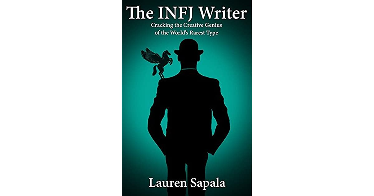 The INFJ Writer: Cracking the Creative Genius of the World's