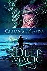 Deep Magic (Deep Magic #1)