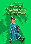 L'Ecole des Massacreurs de Dragons, Tome 2