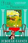 A Flair for Chardonnay (Sadie Kramer Flair, #1)