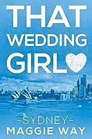 Sydney (That Wedding Girl #1)