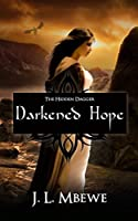 Darkened Hope (The Hidden Dagger Book 2)