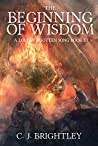 The Beginning of Wisdom (A Long-Forgotten Song, #3)