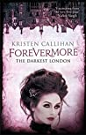 Forevermore (Darkest London, #7)