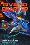 Give No Quarter  (Privateer Tales, #10)